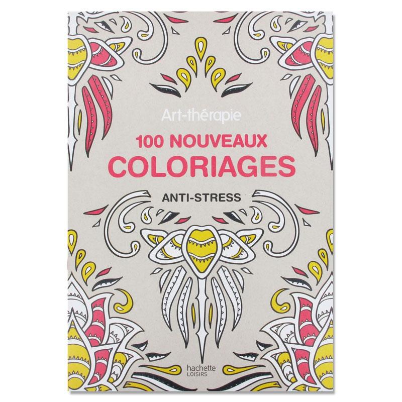 100 Nouveaux Coloriages Anti Stress Perles Co