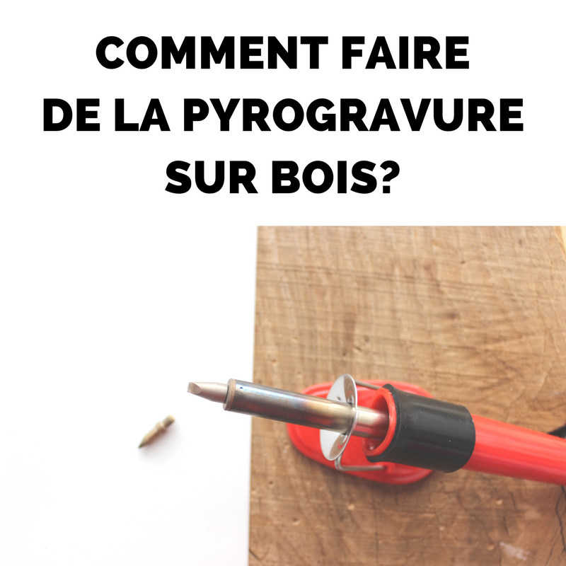 Comment Faire De La Pyrogravure Sur Bois Perles Co