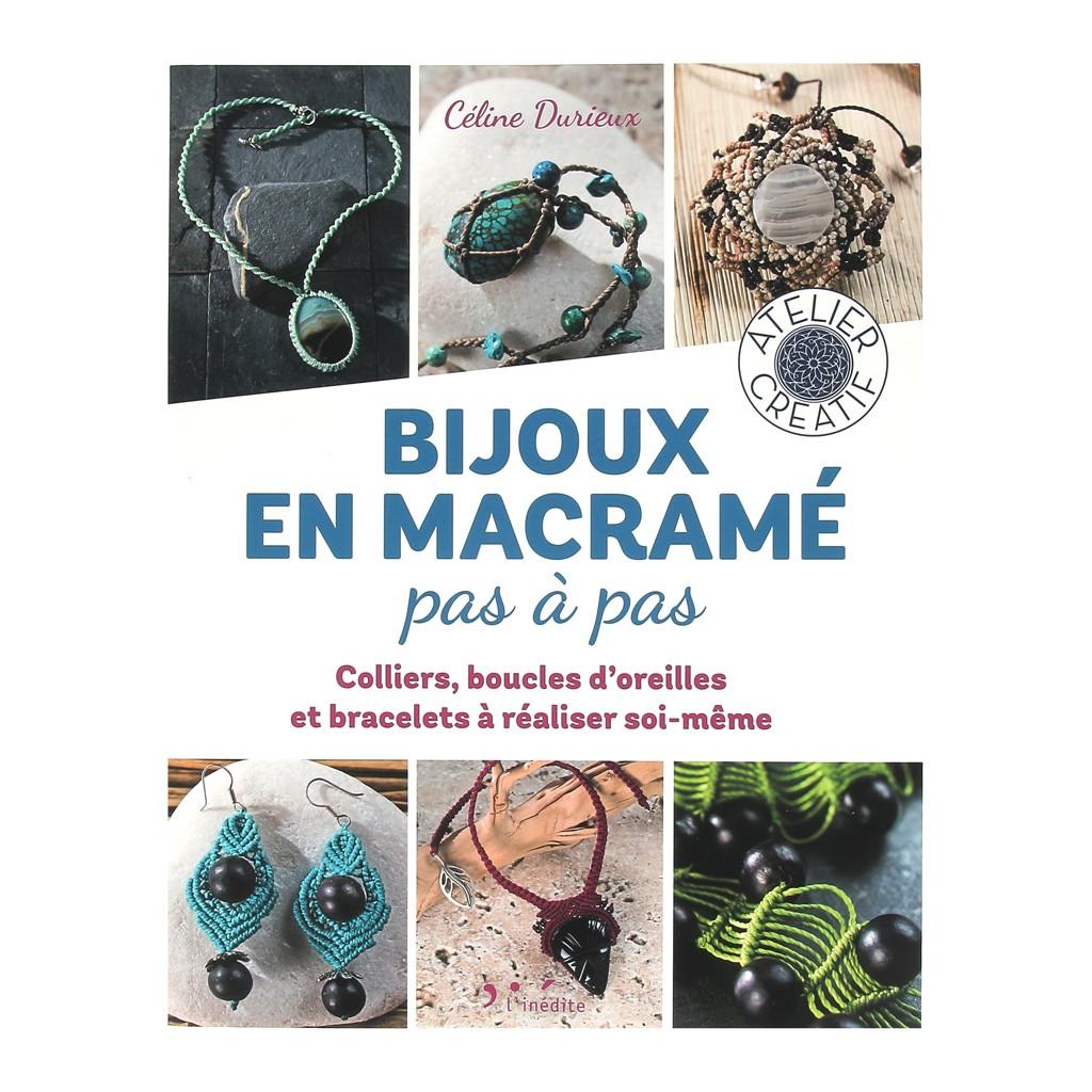 Bijoux en macramé Pas à pas , Nouvelle édition