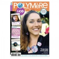 Polymère and Co n°11 Septembre-Octobre-Novembre 2015 - Magazine