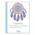 Inspiration attrape-rêves 50 coloriages anti-stress