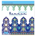 Inspiration Hammam - 70 coloriages anti-stress