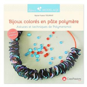bas prix dac03 6afcc Bijoux colorés en pâte polymère - Astuces et techniques de Polymeramoi