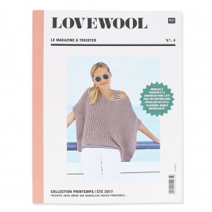 Lovewool n°4 - le magazine à tricoter Collection Printemps/Eté 2017