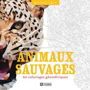Coloriage Magique Animaux Sauvages.Animosaik Animaux Sauvages 60 Coloriages Geometriques Perles Co